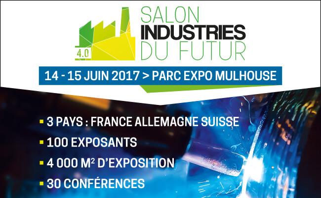 The WIW au salon «Industries du futur» de Mulhouse les 14 et 15 juin 2017