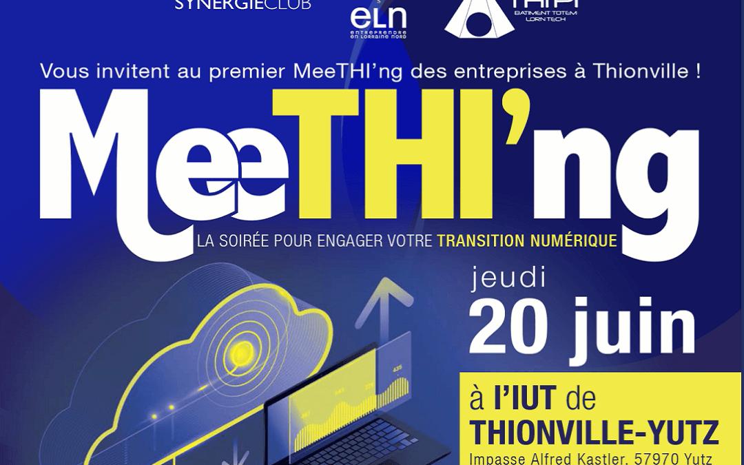 Rendez-vous au MeeTHI'ng le 20 juin pour engager votre transition numérique