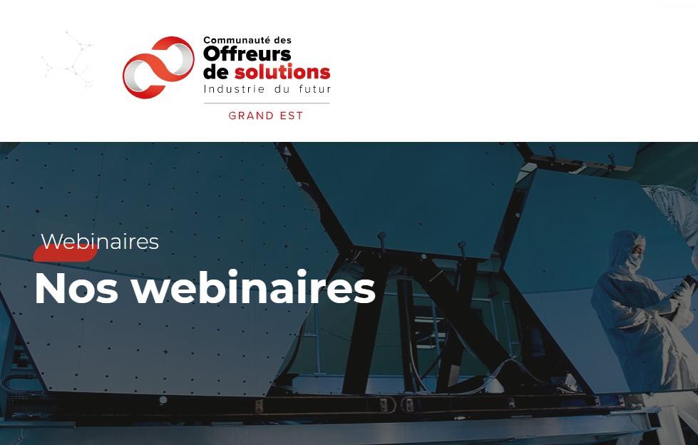Les Offreurs de Solutions vous proposent une série de webinaires sur l'industrie 4.0