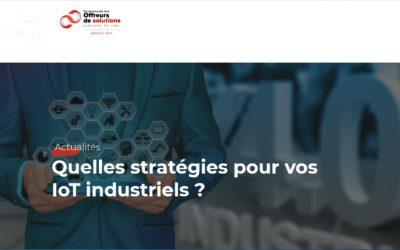 Quelles stratégies pour vos IoT industriels ?